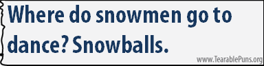where do snowmen go to dance